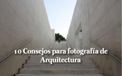 Cómo hacer fotografía de Arquitectura profesional: 10 Consejos